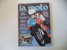 LA MOTO 3/1977 SUZUKI 400 GS /SWM 250 SILVER VASE ES/MORBIDELLI 125 VR/MV AGUSTA