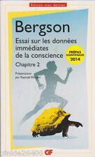 Bergson - Essai sur les données immédiates de la conscience . prépas 2014.
