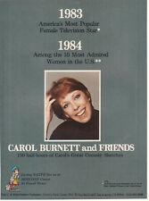 Carol Burnett and Friends 1984 Ad- most popular/most admired