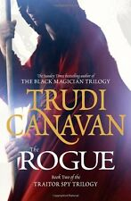 The Rogue: Book 2 of the Traitor Spy,Trudi Canavan