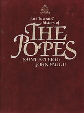 AN ILLUSTRATED HISTORY OF THE POPES Saint Peter to John Paul II **GOOD COPY**