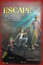 Escape : How I Fight the Demons of My Past and Win by Linda Leone (2010,...