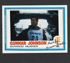 Iditarod Dogsled Race Gunnar Johnson Mushing AUTOGRAPH Signed 1991 Musher Card