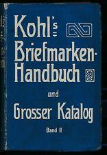 LITERATUUR.KOHL'S BRIEFMARKENHANDBUCH UND GROSSER KATALOG , 1912.  ZK970