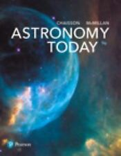 Astronomy Today, 9th Edition (Hardcover) by E. Chaisson & S. McMillan 180102