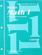 Saxon Math 1, student workbook part 1 by Nancy Larson