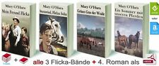 Mary O'Hara: Mein Freund Flicka; Sturmwind; Grünes Gras - alle Bände als eBook