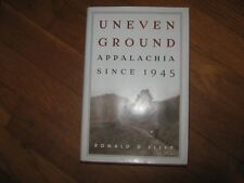 Uneven Ground: Appalachia since 1945 by Eller Ph.D., Ronald D