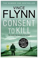 Consent to Kill (The Mitch Rapp Series),Vince Flynn
