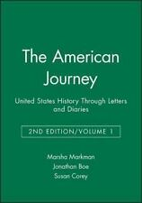 The American Journey: United States History Through Letters and Diaries, Volume