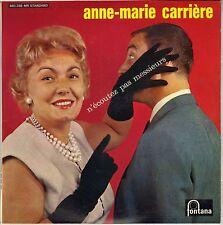 """ANNE MARIE CARRIERE """"N'ECOUTEZ PAS MESSIEURS"""" 60'S 25 CM FONTANA 660.268"""