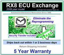 2006 RX8 ECU Exchange free security transfer = no reprogramming 5 year warranty