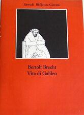 BERTOLT BRECHT VITA DI GALILEO GIULIO EINAUDI 1975