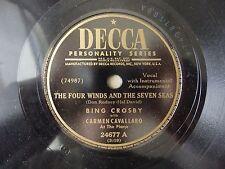 Bing Crosby Carmen Cavallaro The Four Winds and the Seven Seas / Make Believe NM