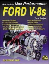 How to Build Max Performance Ford V-8s on a Budget ( Reid, George ) Used -