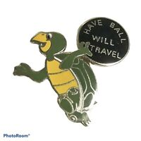 Have Ball Will Travel Bowling Ball Pin Pinback Turtle