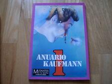 Mutantes en la Sombra El Anuario Kaufman 1 - 1ªed. rol