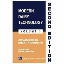 Modern Dairy Technology : Volume 2 Advances in Milk Products by R. K....