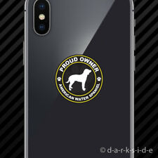 (2x) Proud Owner American Water Spaniel Cell Phone Sticker Mobile dog canine pet