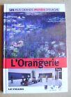 Livre Les plus grands musées d' Europe l'Orangerie /R40