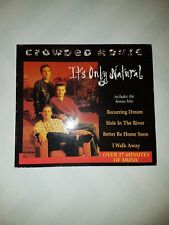 """CROWDED HOUSE """"IT'S ONLY NATURAL """"  AUSTRALIAN 5 TRACK CD SINGLE"""