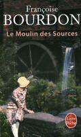 Livre Poche le moulin des sources Françoise Bourdin 2017 Calmann-Lévy book