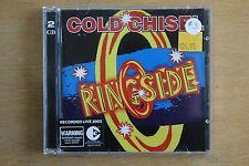 Cold Chisel  – Ringside    (C356)
