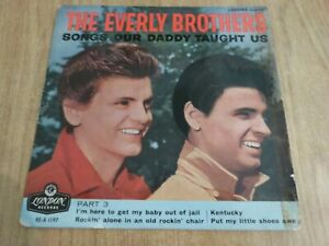 THE EVERLY BROTHERS - SONGS OUR DADDY TAUGHT US -  UK EP - VERY GOOD+ / GOOD+