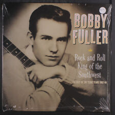 BOBBY FULLER: Rock & Roll King Of The Southwest: The Best Of The Texas Years 19