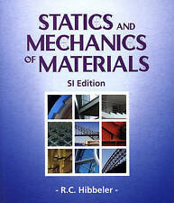 Statics and Mechanics of Materials SI by R.C. Hibbeler (Paperback, 2004)