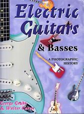 ELECTRIC GUITARS & BASSES: A PHOTOGRAPHIC HISTORY (1997) Gruhn & Carter - TPB