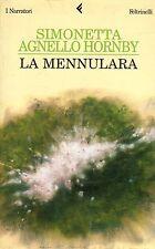 La mennulara- S.A.HORNBY, 2003 Feltrinelli editore- ST601