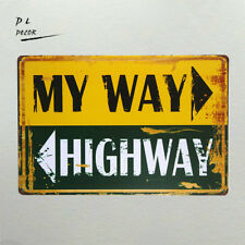 DL-my way highway TIN SIGN Metal Decor Wall Shop Bar living room wall sticker