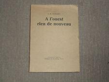 A L'OUEST RIEN DE NOUVEAU - Remarque - Edition de 1929 numéroté pure fil