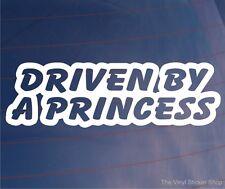 DRIVEN BY A PRINCESS Funny/Novelty Girly Car/Van/Window/Bumper Vinyl Sticker