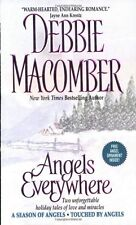 Angels Everywhere (A Season of Angels / Touched by Angels) by Debbie Macomber