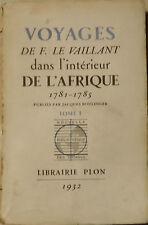 Voyages de F.Le Vaillant dans l'intérieur de l'Afrique 1781/1785. Tome 1. Dédica
