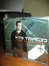 KAI TRACID LIFE IS TOO SHORT CD SINGLE NUOVO SIGILLATO