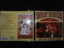 CD SHAKIN APOSTLES / TOO HOT FOR SNAKES / LIVE /