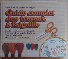 #) guide complet des travaux à l'aiguille broderie tapisserie crochet macramé