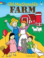 Dover Coloring Bks.: Old MacDonald's Farm Coloring Book by Cathy Beylon...