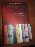 D. SETTERFIELD, La tredicesima storia, MONDADORI, 2007 - A9