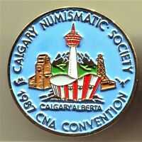 CALGARY NUMISMATIC SOCIETY 1987 CONVENTION PIN PINBACK ÉPINGLETTE