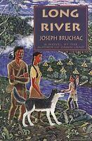 Long River : A Novel Hardcover Joseph Bruchac