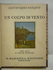 FORZANO : UN COLPO DI VENTO OVVERO CASI DEL SIGNOR EMANUELE -1930 BARBERA TEATRO