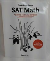 The College Panda's SAT Math: Advanced Guide and Workbook for the New SAT by Nie