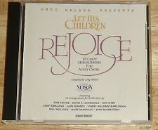 Greg Nelson Presents cd LET HIS CHILDREN REJOICE Camp Kirkland/Don Hart/T Fettke