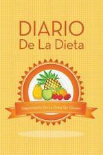 Diario de la Dieta Seguimiento de la Dieta Sin Gluten by Speedy Publishing...