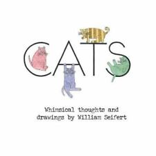 CATS Whimsical Thoughts and Drawings