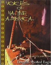 Voices of Native America: Native American Music-ExLibrary